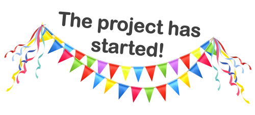 The project has started!